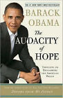 The Audacity of Hope: Thoughts on Reclaiming the American Dream by President Barack Obama (Paperback, 2007)