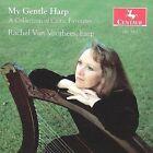 My Gentle Harp * by Rachel Van Voorhees (CD, Mar-1999, Centaur Records)