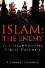 Islam: The Enemy by Richard Crandall (Paperback / softback, 2008)