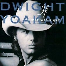 "DWIGHT YOAKAM: ""If There Was a Way"" by Dwight Yoakam (CD, Nov-1990, Reprise)"
