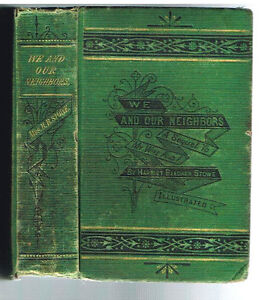 We-And-Our-Neighbors-by-Harriet-Beecher-Stowe-1875-1st-Ed-Rare-Antique-Book
