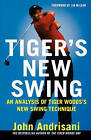 Tiger's New Swing by John Andrisani (Paperback)