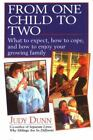 From One Child to Two by Judy Dunn (1995, Paperback)