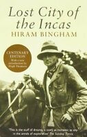 Lost City Of The Incas (phoenix Press) By Hiram Bingham, (paperback), Phoenix , on Sale