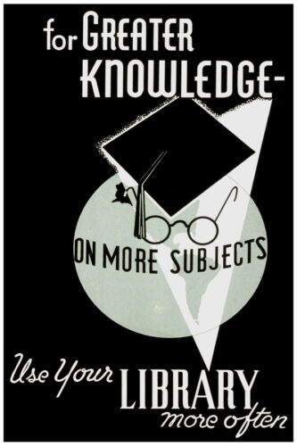 2650.Use Library for greater knowledge POSTER.Home interior design art.School