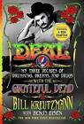 Deal: My Three Decades of Drumming, Dreams, and Drugs with the Grateful Dead by Bill Kreutzmann, Benjy Eisen (Paperback, 2016)