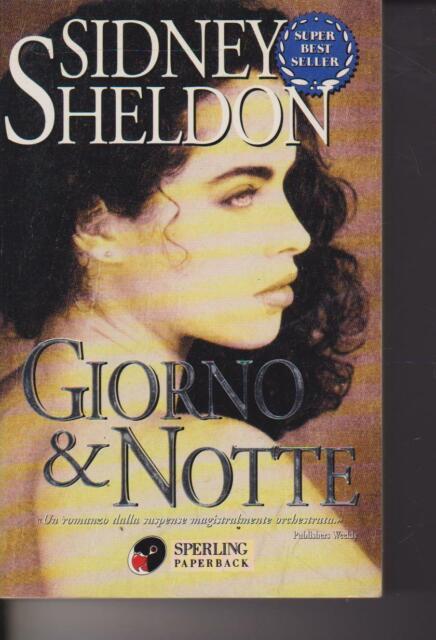 Giorno e notte di Sidney Sheldon 1998 Sperling & Kupfer