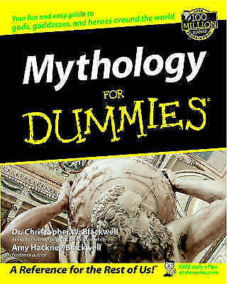 Mythology for Dummies, Blackwell, Christopher W. & Blackwell, Amy Hackney, Used;