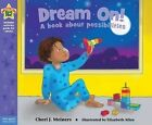 Dream on!: A Book About Possibilities by Cheri J. Meiners (Paperback, 2015)