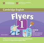 Cambridge Young Learners English Tests Flyers 1 Audio CD: Examination Papers from the University of Cambridge ESOL Examinations: Level 1 by Cambridge ESOL (CD-Audio, 2007)
