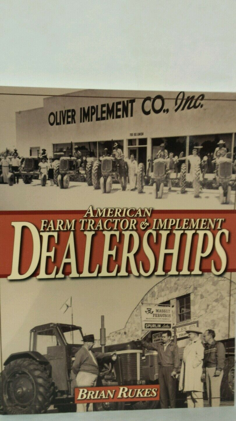 American Farm Tractor and Implement Dealerships by Brian Rukes