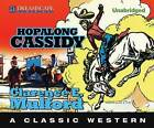 Hopalong Cassidy by Clarence E Mulford (CD-Audio, 2013)