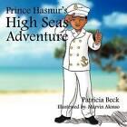Prince Hasmir's High Seas Adventure by Patricia Beck (Paperback / softback, 2011)