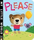 Please by Patricia Hegarty (Board book, 2015)