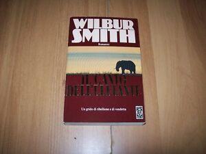 WILBUR-SMITH-IL-CANTO-DELL-039-ELEFANTE-TEADUE-N-223-1999-OTTIMO