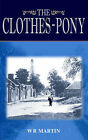 The Clothes-Pony by W R Martin (Paperback / softback, 2004)