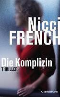 Die Komplizin von Nicci French (2011, Gebunden)