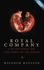 Royal Company: A Devotional on the Song of Solomon (Daily Readings), MacLean, Ma