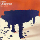 For You by Frank Chastenier (CD, Mar-2004, Emarcy (USA))