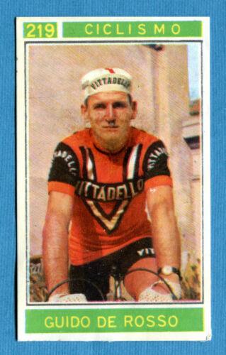 Figurina//Sticker CAMPIONI DELLO SPORT 1967//68-n.219 DE ROSSO rec CICLISMO