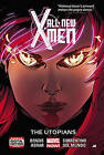 All-New X-Men: Volume 7: Utopians by Brian Bendis (Hardback, 2015)