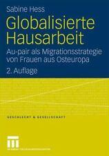 Globalisierte Hausarbeit : Au-Pair Als Migrationsstrategie Von Frauen Aus...