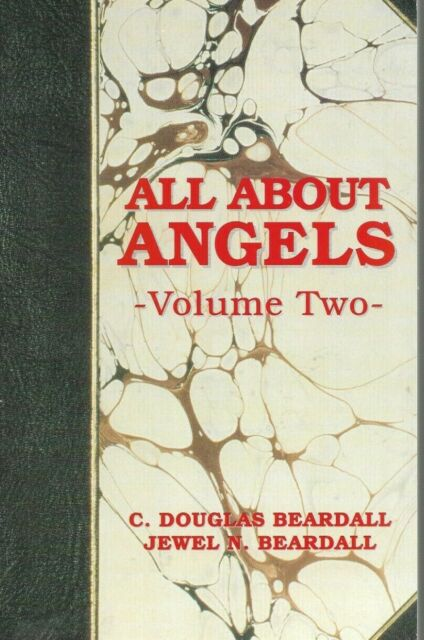All about Angels Volume 2 Paperback New C. Douglas Beardall LDS