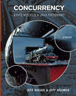 Concurrency: State Models and Java Programs by Jeff Kramer, Jeff Magee (Hardback, 2006)