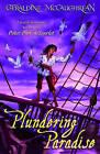 Plundering Paradise by Geraldine McCaughrean (Paperback, 2007)
