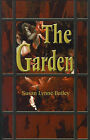 The Garden by Susan Lynne Bailey (Paperback / softback, 2001)