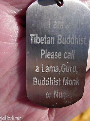 "MEDICAL ALERT DOG TAGS "" I'M A TIBETAN BUDDHIST -  CALL A LAMA, GURU, MONK/NUN """