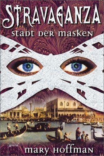 Stravaganza 01. Stadt der Masken von Mary Hoffman (2003, Gebundene Ausgabe)