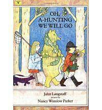 Oh, a-Hunting We Will Go by John Langstaff (Paperback, 1991)