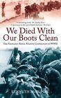 We Died with Our Boots Clean: The Youngest Royal Marine Commando in WWII von Kenneth McAlpine (2011, Taschenbuch)