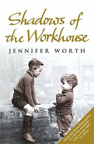 1 of 1 - Shadows Of The Workhouse: The Drama Of Life In ... by Worth, Jennifer 0753825856