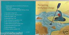 NAVIGATING WORKPLACE CHANGE - GREGORY SHEA/ROBERT GUNTHER  US 58 Min CD