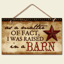 Western Lodge Cabin Decor ~Raised In A Barn~  Wood Sign W/ Rope Cord
