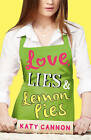 Love, Lies and Lemon Pies by Katy Cannon (Paperback, 2014)