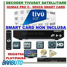 DECODER TIVUSAT HD ORIGINALE HUMAX PRO II 6800S PVR, SENZA TESSERA (NON INCLUSA)