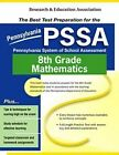 PSSA-Pennsylvania System of School Assessment 8th Grade Mathematics: The Best Test Preparation for the by Stephen Hearne (Paperback / softback, 2005)