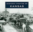 Historic Photos of Kansas by David Knopf (Hardback, 2010)