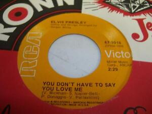 Rock-45-ELVIS-PRESLEY-You-Don-039-t-Even-Have-To-Say-You-Love-Me-on-RCA-Victor