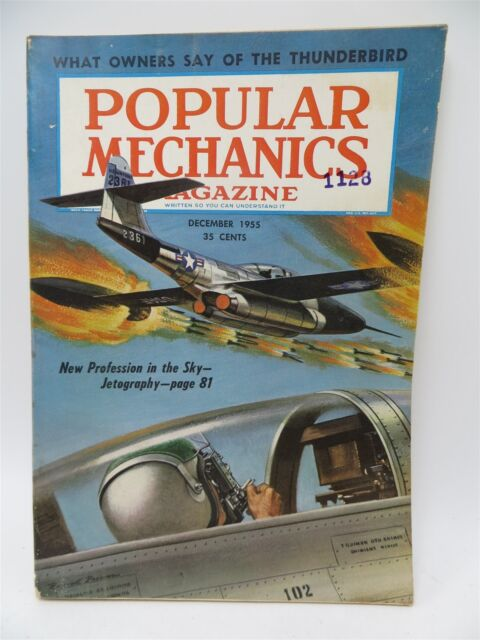 Popular Mechanics - December 1955 - Jetography / Ford Thunderbird / Camera / DIY