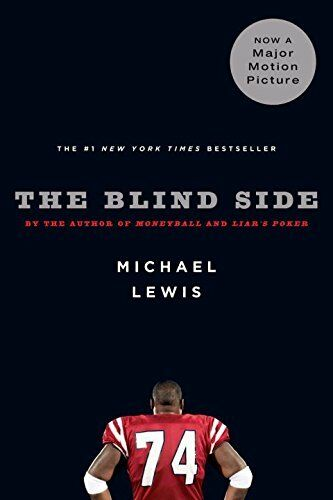 1 of 1 - The Blind Side: Evolution of a Game, Michael Lewis 0393330478