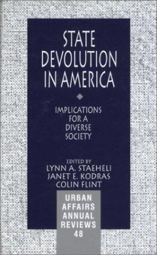 State Devolution in America: Implications for a Diverse Society (Urban Affairs