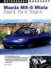 Mazda, Miata Mx 5: Find it, Fix it, Tick it by Keith Tanner (Paperback, 2007)