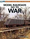 Model Railroads Go to War by Bernard Kempinski (Paperback / softback, 2015)