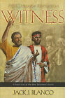 Witness: Acts Through Revelation: A Fresh Look at the New Testament Church by Jack J Blanco (Paperback / softback, 2009)