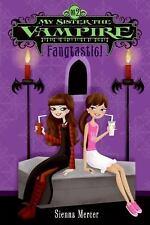 My Sister the Vampire #2: Fangtastic! Mercer, Sienna Paperback
