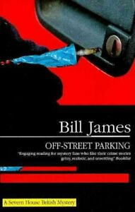 Off-street-Parking-by-Bill-James-9781847511058-Brand-New-Free-UK-Shipping
